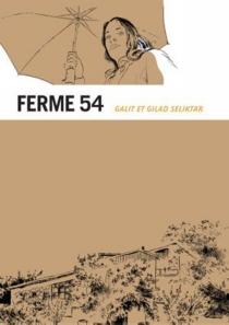 Ferme 54 - GiladSeliktar