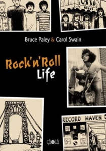Rock'n'roll life - Bruce Paley