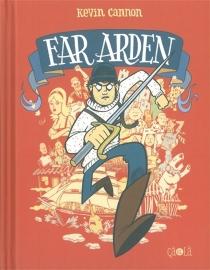 Far Arden - KevinCannon
