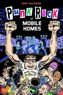 Punk rock et mobile homes - DerfBackderf