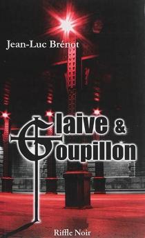 Glaive et goupillon - Jean-LucBrénot
