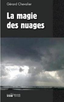 La magie des nuages - GérardChevalier