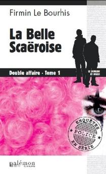 Double affaire : Le Duigou et Bozzi - FirminLe Bourhis