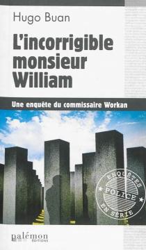 L'incorrigible monsieur William - HugoBuan