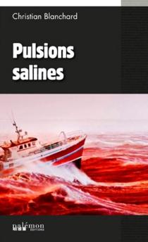 Pulsions salines - ChristianBlanchard