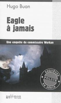 Une enquête du commissaire Workan - HugoBuan
