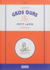 Gros ours et petit lapin - Nylso