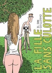 La fille sans culotte - El don Guillermo