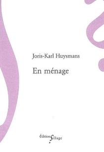 En ménage - Joris-KarlHuysmans