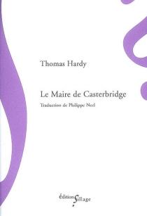 Le maire de Casterbridge - ThomasHardy