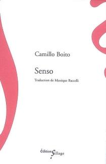 Senso : carnet secret de la comtesse Livia - CamilloBoito