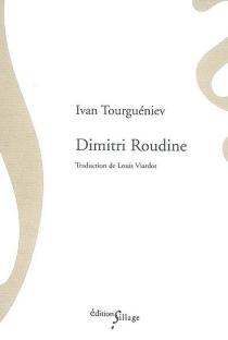 Dimitri Roudine - Ivan SergueïevitchTourguéniev