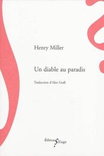 Un diable au paradis - HenryMiller