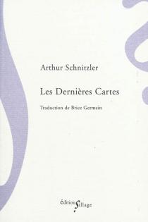 Les dernières cartes - ArthurSchnitzler