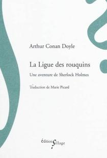 La Ligue des rouquins : une aventure de Sherlock Holmes - Arthur ConanDoyle