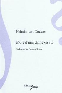 Mort d'une dame en été - Heimito vonDoderer