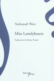 Miss Lonelyhearts - Nathanaël West