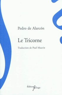 Le tricorne - Pedro Antonio deAlarcon