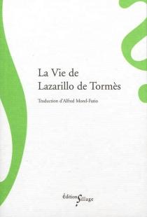 La vie de Lazarillo de Tormès -