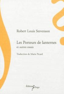 Les porteurs de lanternes : et autres essais - Robert LouisStevenson