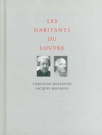 Les habitants du Louvre - ChristianBoltanski