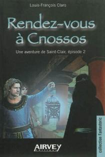 Une aventure de Saint-Clair - Louis-FrançoisClaro