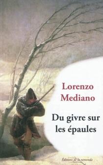 Du givre sur les épaules - LorenzoMediano