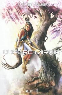 L'arbre miroir - ChristianLéourier
