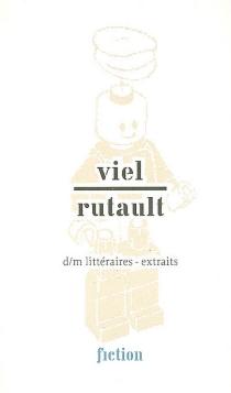D-M littéraires : extraits - ClaudeRutault