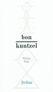 Fiction peau - FrançoisBon