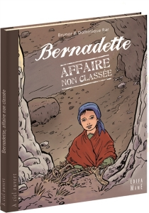 Bernadette, affaire non classée - Dominique Bar