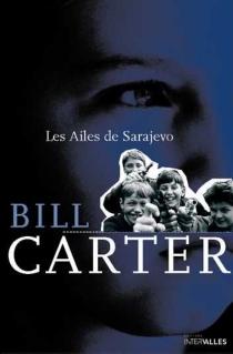 Les ailes de Sarajevo - BillCarter
