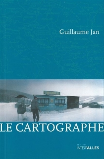 Le cartographe - Guillaume Jan