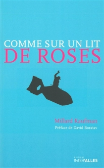 Comme sur un lit de roses - MillardKaufman