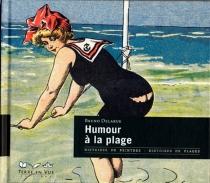 Humour à la plage : caricatures de presse et d'albums - BrunoDelarue