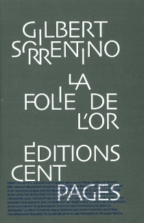 La folie de l'or - Gilbert Sorrentino