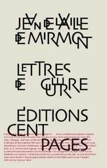 Lettres de guerre - Jean deLa Ville de Mirmont
