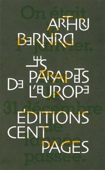 Les parapets de l'Europe - Jean-Pierre ArthurBernard