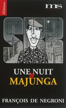 Une nuit à Majunga : récit - François deNegroni