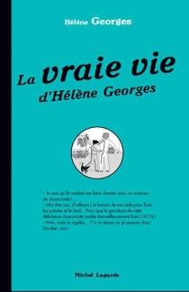 La vraie vie d'Hélène Georges - HélèneGeorges