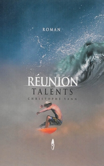 Réunion de talents - Christophe Yann