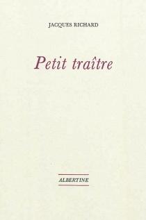 Petit traître - JacquesRichard