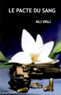 Le pacte du sang - AliVali