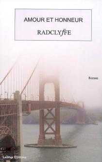 Amour et honneur - Radclyffe