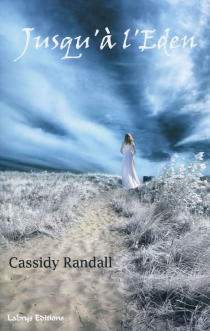 Jusqu'à l'Eden - CassidyRandall