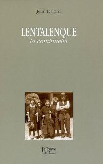 Lentalenque, la continuelle - JeanDelord