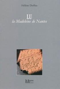 LU : la madeleine de Nantes - HélèneDuffau