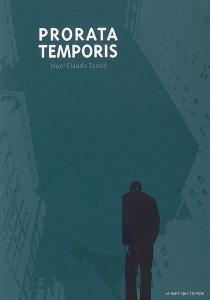 Prorata temporis : une nouvelle vie commence - Jean-ClaudeTardif