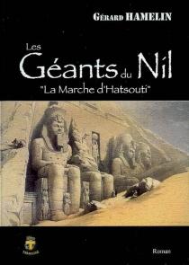 Les géants du Nil - GérardHamelin