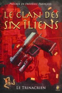 Le clan des six îliens - LeTrinacrien